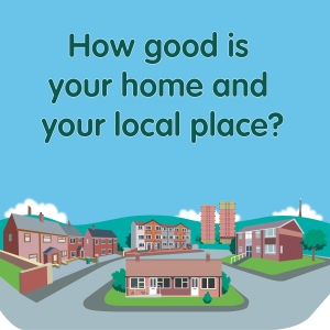 How good is your home and your local place?